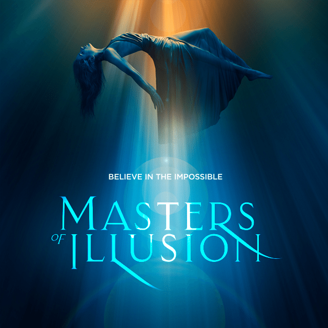 Masters of Illusion: believe the impossible