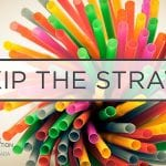 Skip the straw on Earth Day